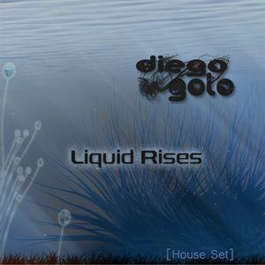 Diego Golo - Liquid Rises