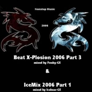 Funky GE Beat X Plosion 2006 Part 3