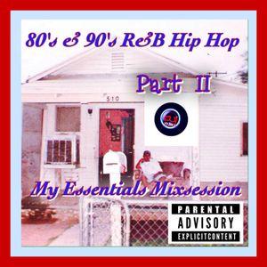 DJ DMS - My Essentials Hip Hop R&B 80's 90's Mixsession Part 2
