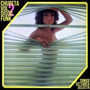 Chupeta Vol.2 DIsco Funk