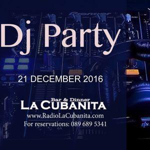 DJ Party @ La Cubanita Bar & Dinner, Sofia 2016.12.21