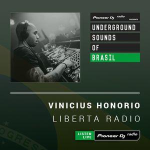 Vinicius Honorio - Liberta Radio #015 (Underground Sounds of Brasil)