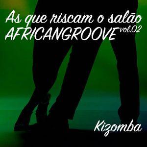 AfricanGroove - As que Riscam o Sala o Vol.2
