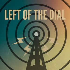 Left of the dial - 23 07 2015