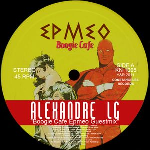 Alexandre LG // Boogie Cafe // Touching Cloth // Epmeo guestmix
