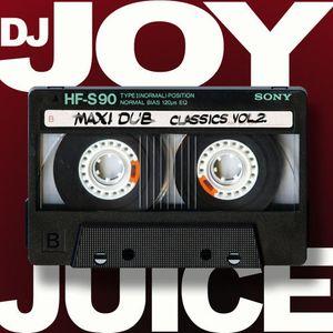 Dj Joy Juice - Maxi Dub Classics Vol. 2.