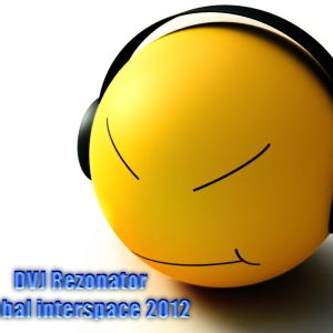 DVJ Rezonator – Global interspace 2012