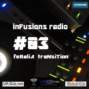 InFusions #03 - feRaliA traNsiTion - Jimi Falconer - 27:10:12