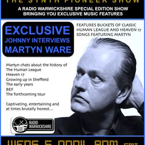 RW087 - THE JOHNNY NORMAL RADIO SHOW - MARTYN WARE SPECIAL FEATURE - 5TH APRIL 2017