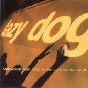 Lazy Dog Vol1 CD2 Mixed by Jay Hannan, Ben Watt
