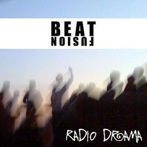 Beatfusion - Radio drama