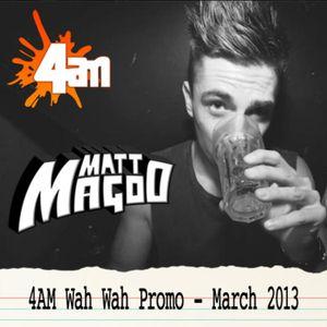 Matt Magoo • 4AM Promo • Mar 13