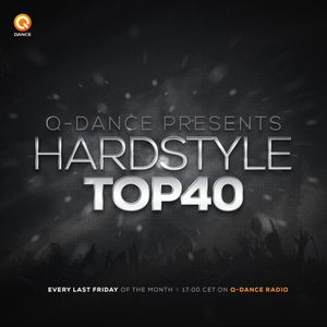 Q-dance Presents: Hardstyle Top 40 December 2017