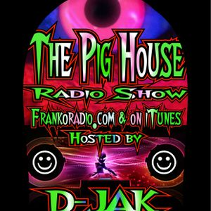 Pig House Radio Act 31 F2B - D-JAK Pig House DJ