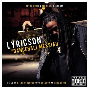 "Lyricson ""DanceHall Messiah"" MixCd By DussOva aka 220 sound"