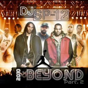 DJ SP-12 BEYOND II (MixTape)