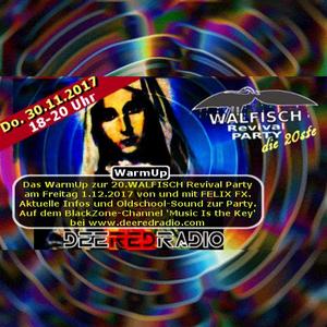WALFISCH Revival WarmUp-Special@DeeRedRadio (30.11.2017)