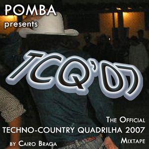 The Official Techno-Country Quadrilha 2007 Mixtape