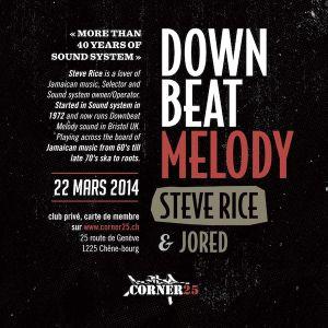 Roots Corner #47 - Part 3 - Downbeat Melody (Steve Rice) (UK)