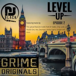 LEVEL UP - EPISODE 2  UK EDITION |GRIME| MIXED BY DJBLACK