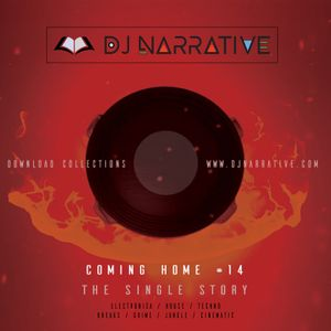 Coming Home #14 - The Single Story