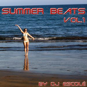 Summer Beats Vol.1 by DJ Escolé