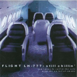 Flight LH-777: Still Chillin' (2001)