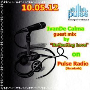 IvanDe Calma - Guest mix  @Pulse Radio [Macedonia] [10.05.12]