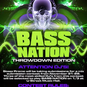 Bass Nation Throwdown Entry - hoodwILL - Steez Promo Mix