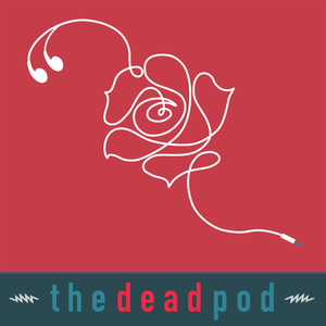 Dead Show/podcast for 6/21/19