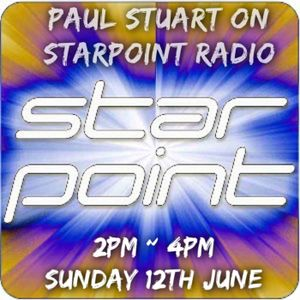 Paul Stuart podcast #81 – Starpoint Radio – 12th June 2016