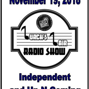 Lurch's Lair Radio Show: 2018-11-19 Independent and Up-N-Coming Artists edition
