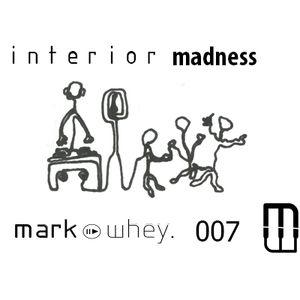 Mark Whey - Interior Madness 007 (HARD/ACID/TECHNO/TRANCE/DANCE) Rave (Vinyl)