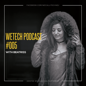 weTech PODCAST #005 with Beatriss