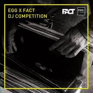 Egg LDN X Fact DJ Mix