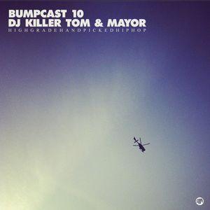 Bumpcast #10 - DJ Killer Tom