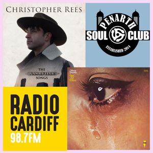 Penarth Soul Club - Radio Cardiff 24-6-2017 - Christopher Rees In Session