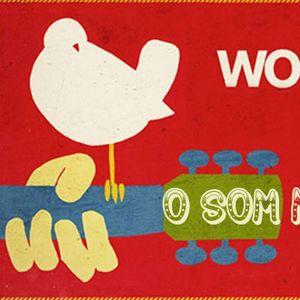 10 - Woodstock - 3 dias de Paz e Música