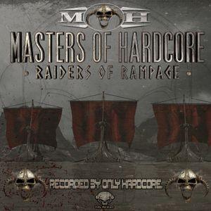 Crossfiyah & Thorax - Masters of Hardcore · Raiders of Rampage
