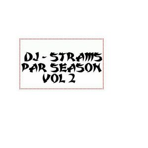 DjStrams - Par season vol 2