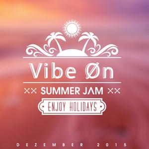 Vibe Øn - Summer Jam