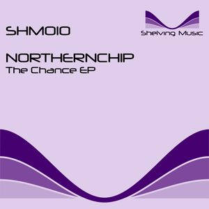Northernchip - The chance EP [SHM010]
