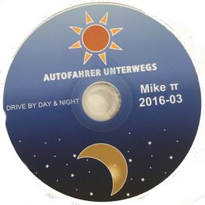 Autofahrer Unterwegs - driving all DAY & night   03-2015