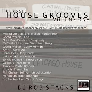 DJ Rob Stacks - Classic House Grooves: Volume 1