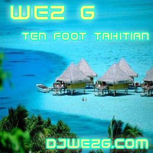 Wez G - Ten Foot Tahitian