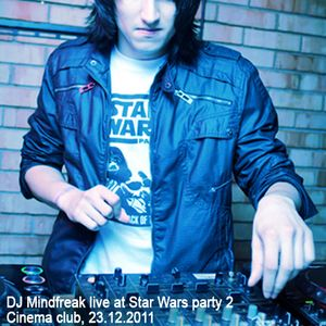 DJ Mindfreak live @ Cinema club 23.12.2011 - Star Wars party 2