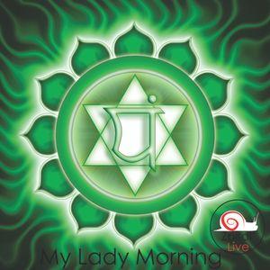 Zpiral Live - My Lady Morning