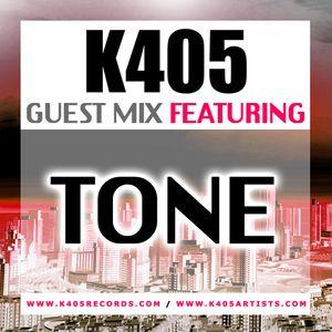 K405 Guest Mix - Ft Tone