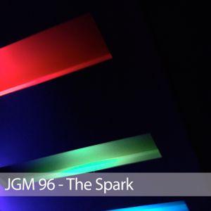JGM 96 - The Spark