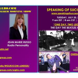 WGLRO Radio with Jean Russo - Speaking Of Success Live - the DWMS - 07 20 2021